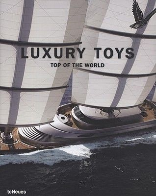 Luxury toys top of the world - Patrice Farameh