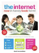 The internet. Now in hand book...
