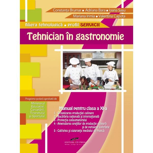 TEHNICIAN IN GASTRONOMIE CL A XI A