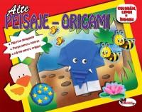 ALTE PEISAJE- ORIGAMI (FIGURINE DETASABILE, PLANSE PENTRU COLORAT, HARTIE PENTRU ORIGAMI)