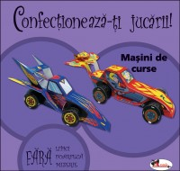 """MASINI DE CURSE  – SERIA """"CONFECTIONEAZA JUCARII"""" (CARTEA CONTINE TOATE ELEMENTELE DETASABILE NEC"""