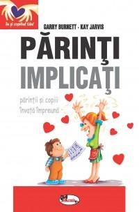 PARINTI IMPLICATI - GARRY BURNETT, KAY JARVIS
