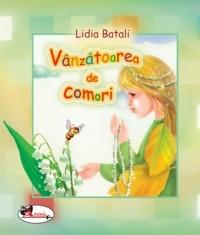 VANZATOAREA DE COMORI - LIDIA BATALI