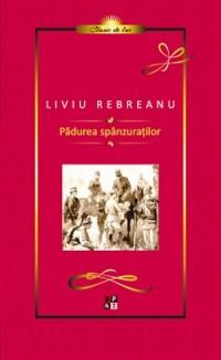 L.REBREANU - PADUREA SPANZURATILOR - LUX