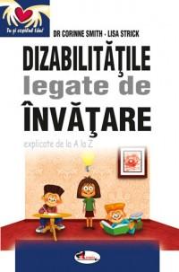 DIZABILITATILE LEGATE DE INVATARE - CORINNE SMITH, LISA STRICK