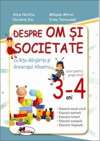 OM SI SOCIETATE - GRUPA MICA 3-4 ANI