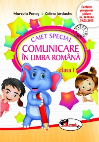 CAIET SPECIAL COMUNICARE IN LIMBA ROMANA CLS. 1 (ELEFANTEL)