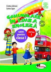 COMUNICARE IN LIMBA ENGLEZA I - CAIET SEM. 1