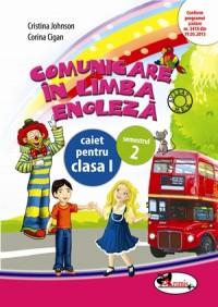 COMUNICARE IN LIMBA ENGLEZA I - CAIET SEM. 2
