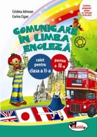 COMUNICARE IN LIMBA ENGLEZA II - CAIET SEM. 2