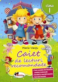 CAIET DE LECTURI RECOMANDATE CLS. I