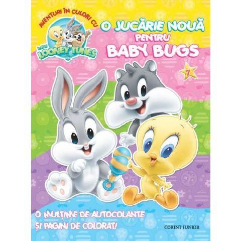 BABY LOONEY TUNES. AVENTURI IN CULORI CU O JUCARIE NOUA PENTRU BABY BUGS. VOL 7