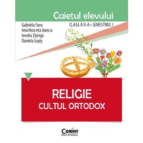 CAIET ELEV CLS. A II-A SEM. 1 RELIGIE CULTUL ORTODOX