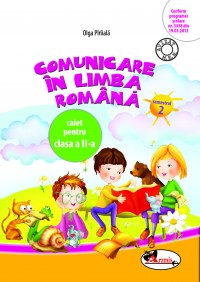 COMUNICARE IN LIMBA ROMANA II - CAIET SEM. 2 - PARIIALA