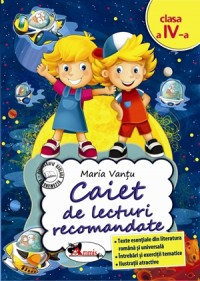 CAIET DE LECTURI RECOMANDATE CLS. A IV-A