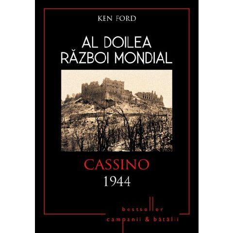 AL DOILEA RAZBOI MONDIAL. CASSINO 1944