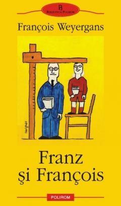 FRANZ SI FRANCOIS