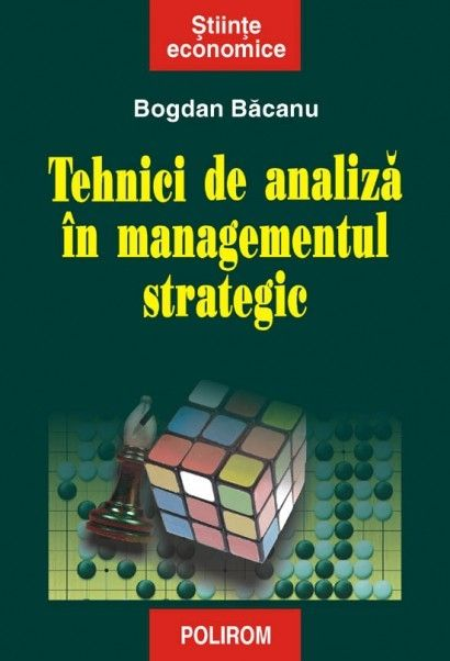 TEHNICI DE ANALIZA IN MANAGEMENTUL STRAT