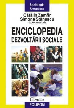 ENCICLOPEDIA DEZVOLTARII SOCIALE