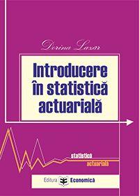 INTRODUCEREA IN STATISTICA ACTUARIALA