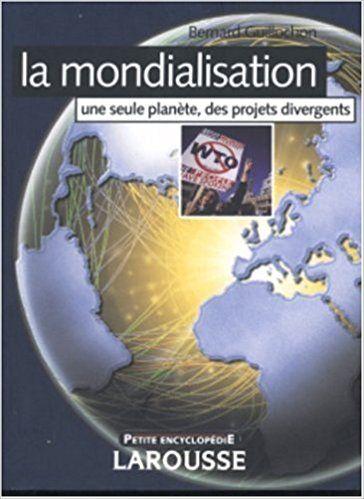LA MONDIALISATION- UNE SEULE PLANETE