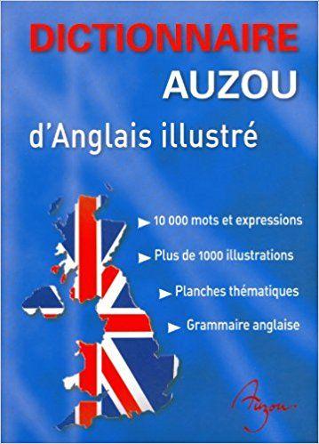 DICTIONNAIRE AUZOU D`ANGLAIS ILLUSTRE