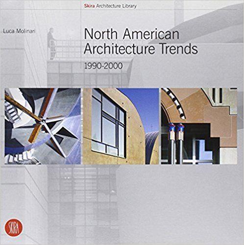 NORTH AMERICAN ARCHITECTURE