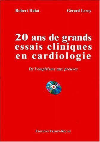 20 ANS DE GRANDS ESSAIS CLINIQUES