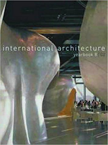 INTERNATIONAL ARCHITECTURE YEARBOOK 8/02