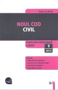 NOUL COD CIVIL. LEGISLATIE CONSOLIDATA SI INDEX 9 SEPTEMBRIE 2015