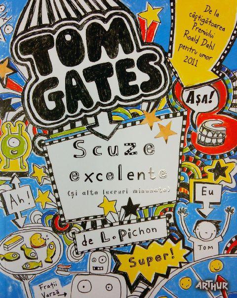TOM GATES. SCUZE EXCELENTE (SI ALTE LUCRURI MINUNATE)