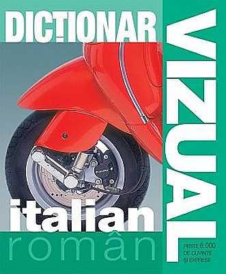 DICTIONAR VIZUAL ITALIAN-ROMAN EDITIA 4