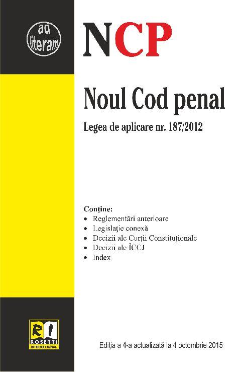 NOUL COD PENAL - EDITIA A 4-A (2015-10-04)