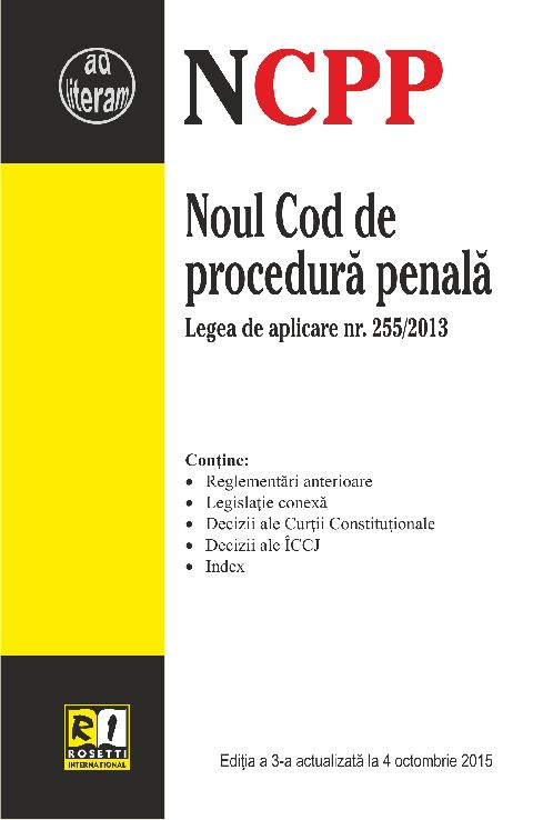 NOUL COD DE PROCEDURA PENALA - EDITIA A 3-A (2015-10-04)
