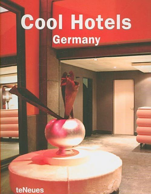 Cool hotels Germany - John Smith