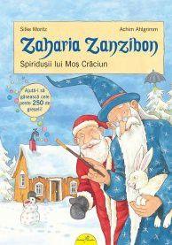 ZAHARIA ZANZIBON. SPIRIDUSII LUI MOS CRACIUN VOL 4