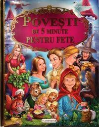 POVESTI DE 5 MINUTE PENTRU FETE
