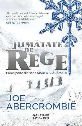 JUMATATE DE REGE (MAREA SFARAMATA, VOL 1)