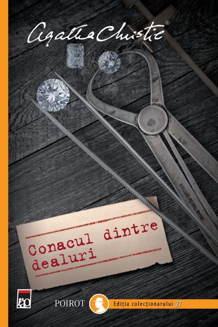 CONACUL DINTRE DEALURI - POIROT EDITIA COLECTIONARULUI