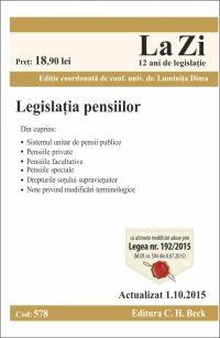 LEGISLATIA PENSIILOR LA ZI COD 578 (ACT 01.10.2015)