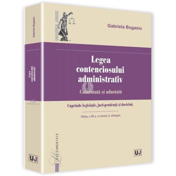 LEGEA CONTENCIOSULUI ADMINISTRATIV. EDITIA A III-A