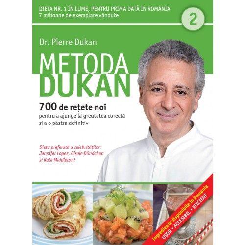 METODA DUKAN. 700 DE RETETE NOI. VOL 2