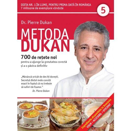 METODA DUKAN. 700 DE RETETE NOI. VOL 5