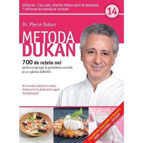METODA DUKAN. 700 DE RETETE NOI. VOL 14