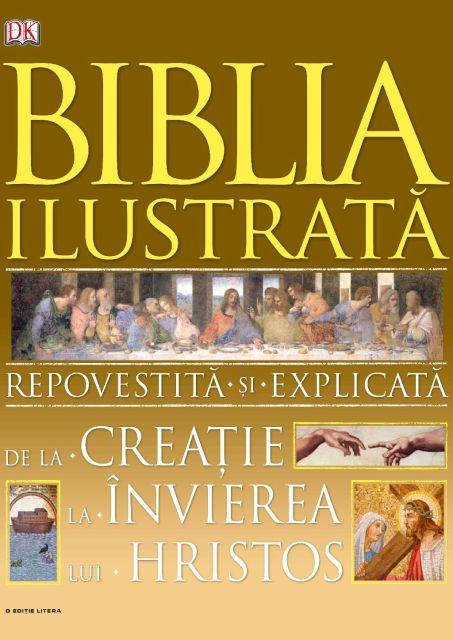 BIBLIA ILUSTRATA. REPOVESTITA...