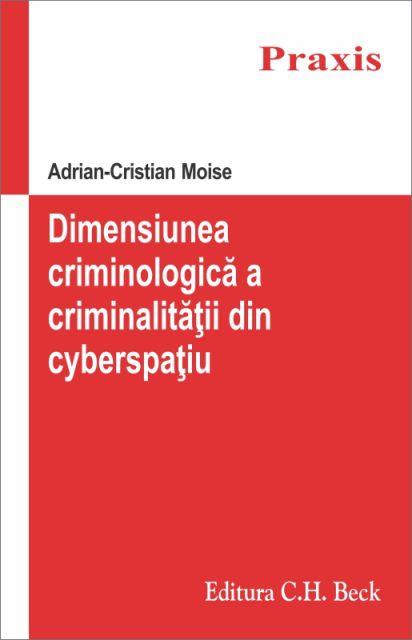 DIMENSIUNEA CRIMINOLOGICA A CRIMINALITATII DIN CYBERSPATIU