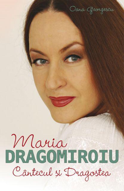 MARIA DRAGOMIROIU.CANTECUL SI DRAGOSTEA