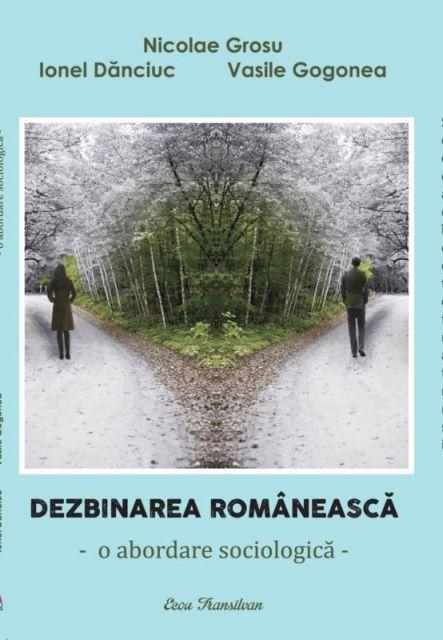 DEZBINAREA ROMANEASCA. O ABORDARE SOCIOLOGICA