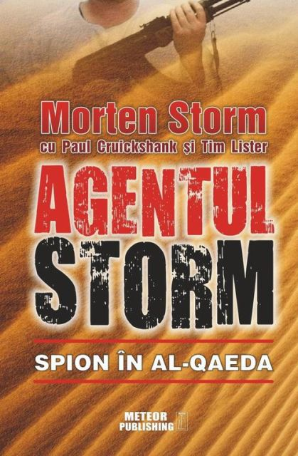 AGENTUL STORM. SPION IN AL-QAEDA