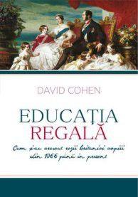 EDUCATIA REGALA